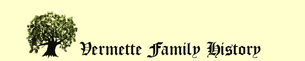 Vermette Family History